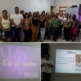 """Palestra realizada no CAPS de Lavras com o tema """"O Dia Internacional da Mulher e a importância da união contra a violência"""". (2017)"""